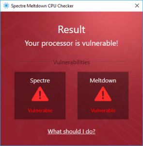 The tool will quickly tell you if you're affected by either Spectre or Meltdown vulnerabilities.
